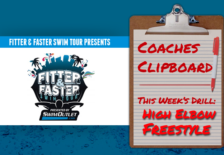 Fitter And Faster Drill Of The Week High Elbow Freestyle Catch With Larsen Jensen
