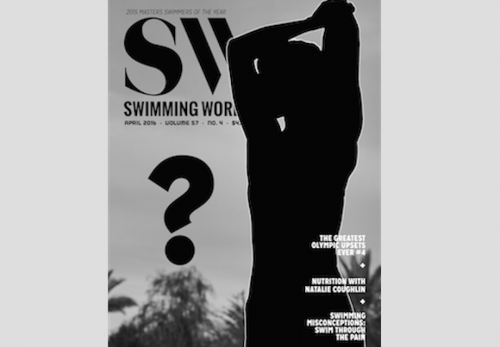 Subscribe Now To Get Your Swimming World SubscriptionJust In Time For The April Issue