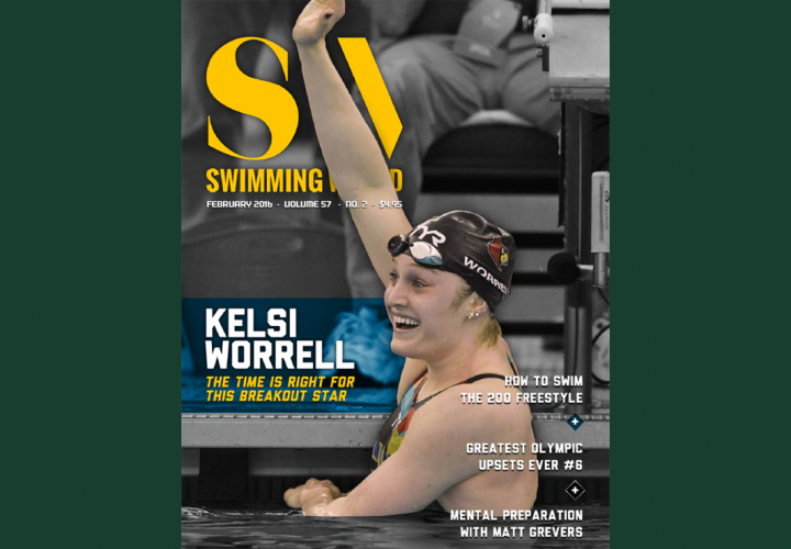 Kelsi Worrell Featured on February Cover of Swimming World Magazine