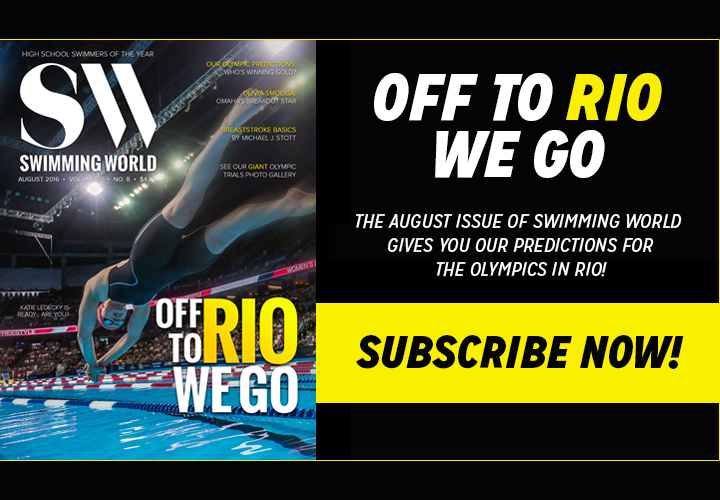 Subscribe Now For Swimming Worlds August Olympic Preview And HS Swimmers Of Year Issue